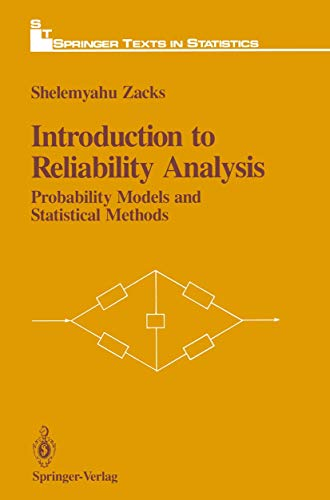 9781461276975: Introduction to Reliability Analysis: Probability Models and Statistical Methods (Springer Texts in Statistics)
