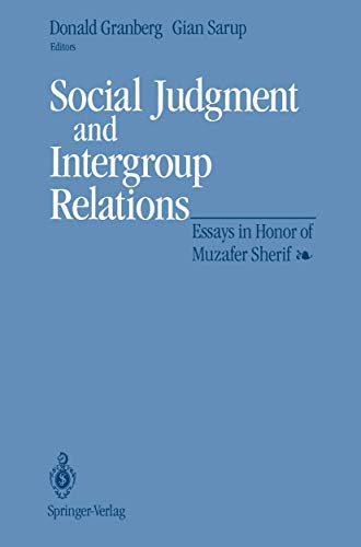 9781461276982: Social Judgment and Intergroup Relations: Essays in Honor of Muzafer Sherif