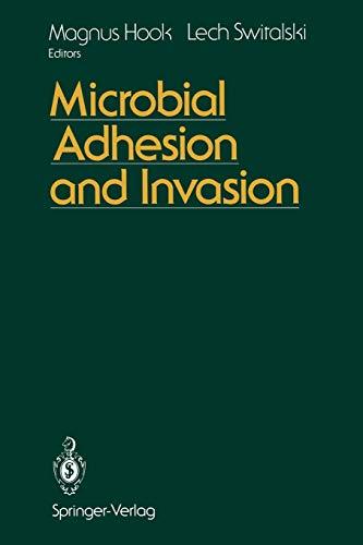 Microbial Adhesion and Invasion: Hook, Magnus [Editor];