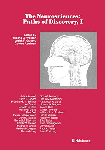 9781461277392: The Neurosciences: Paths of Discovery, I: 1