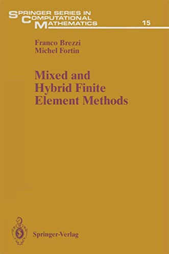 9781461278245: Mixed and Hybrid Finite Element Methods (Springer Series in Computational Mathematics)
