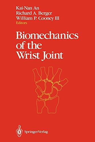 9781461278337: Biomechanics of the Wrist Joint