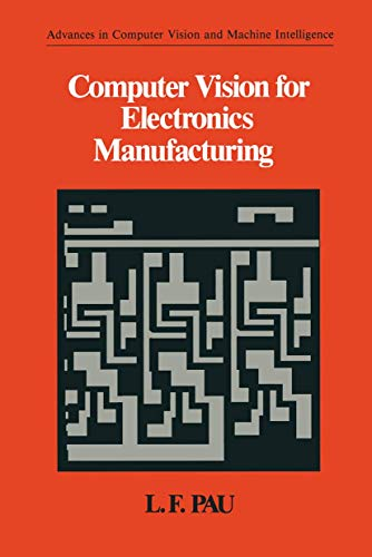 Computer Vision for Electronics Manufacturing: L.F PAU
