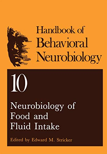 9781461278740: Neurobiology of Food and Fluid Intake (Handbooks of Behavioral Neurobiology)