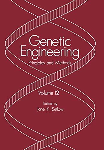 9781461279051: Genetic Engineering: Principles and Methods (Volume 12)