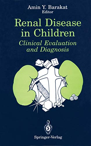 Renal Disease in Children: Clinical Evaluation and Diagnosis