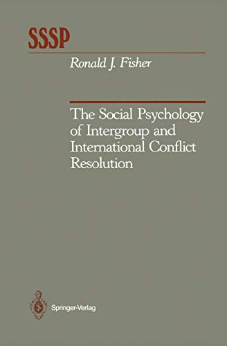 9781461279525: The Social Psychology of Intergroup and International Conflict Resolution (Springer Series in Social Psychology)