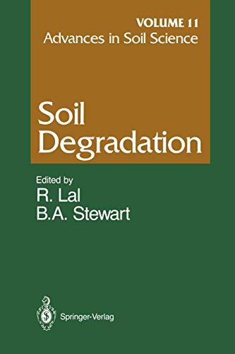 Advances in Soil Science: Soil Degradation: Abrol, I.P. [Contributor];