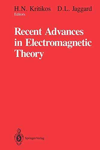 9781461279693: Recent Advances in Electromagnetic Theory