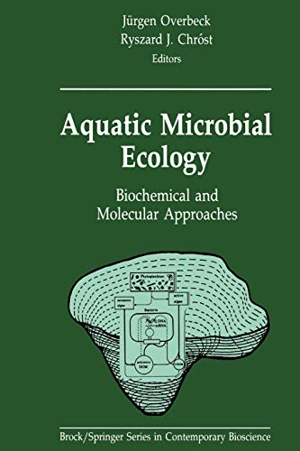 9781461279914: Aquatic Microbial Ecology: Biochemical and Molecular Approaches (Brock Springer Series in Contemporary Bioscience)
