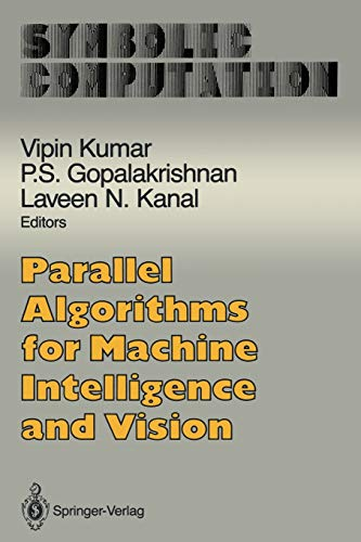 9781461279945: Parallel Algorithms for Machine Intelligence and Vision (Symbolic Computation)