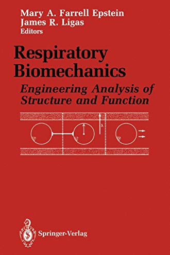 9781461280170: Respiratory Biomechanics: Engineering Analysis of Structure and Function