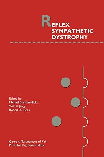 9781461280262: Reflex Sympathetic Dystrophy (Current Management of Pain)