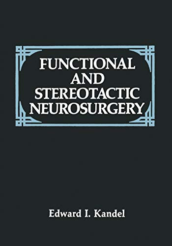 9781461280408: Functional and Stereotactic Neurosurgery
