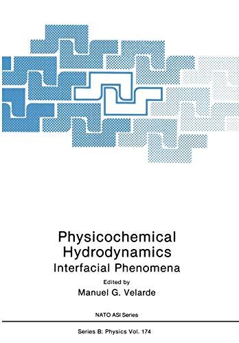 9781461280422: Physicochemical Hydrodynamics: Interfacial Phenomena (Nato Science Series B:)