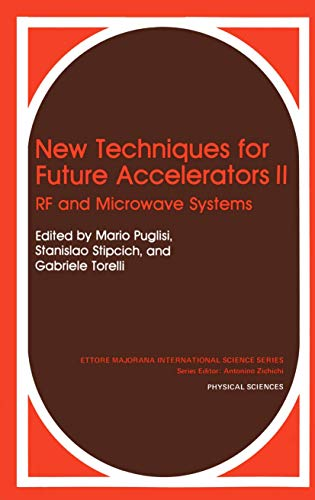 New Techniques for Future Accelerators II: RF and Microwave Systems