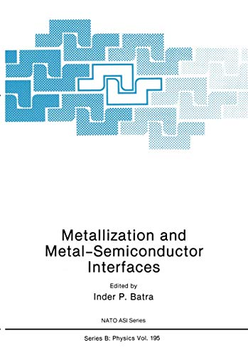9781461280866: Metallization and Metal-Semiconductor Interfaces (Nato Science Series B:)