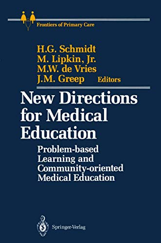 9781461281146: New Directions for Medical Education: Problem-based Learning and Community-oriented Medical Education (Frontiers of Primary Care)