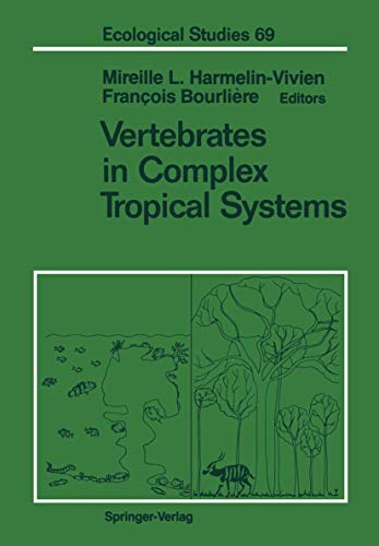 9781461281337: Vertebrates in Complex Tropical Systems (Ecological Studies)