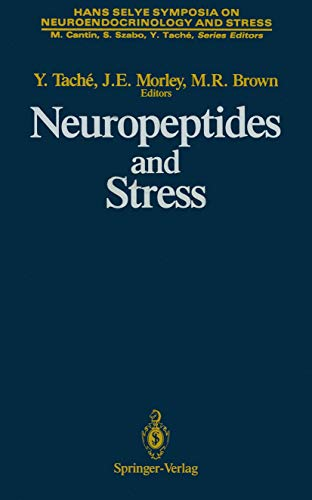 9781461281351: Neuropeptides and Stress: Proceedings of the First Hans Selye Symposium, Held in Montreal in October 1986