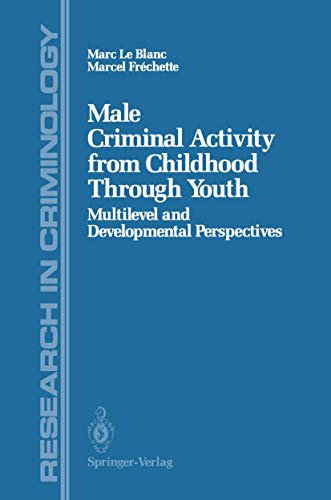 Male Criminal Activity from Childhood Through Youth: Marc Leblanc, Marcel