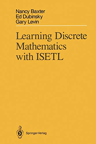 Learning Discrete Mathematics with ISETL: NANCY BAXTER