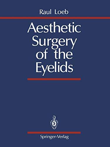 Aesthetic Surgery of the Eyelids (Paperback): Raul Loeb