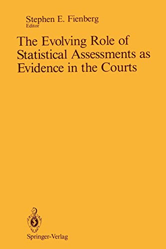 9781461281740: The Evolving Role of Statistical Assessments as Evidence in the Courts