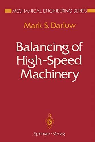 9781461281948: Balancing of High-Speed Machinery (Mechanical Engineering Series)