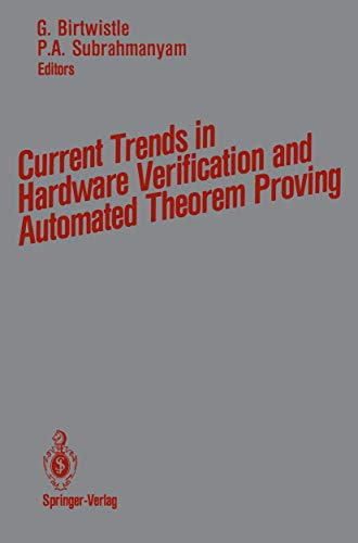 9781461281955: Current Trends in Hardware Verification and Automated Theorem Proving