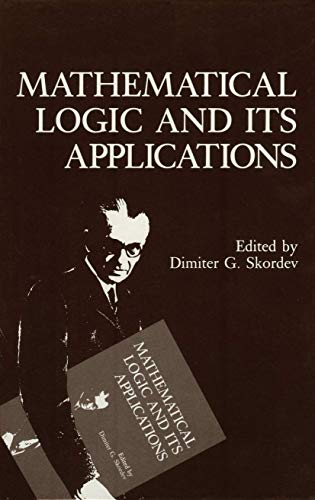 9781461282341: Mathematical Logic and Its Applications
