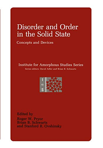 Disorder and Order in the Solid State: Concepts and Devices