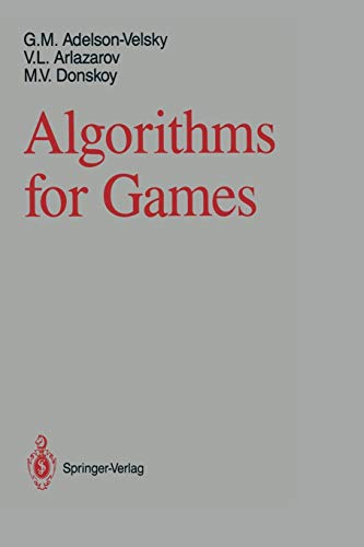 9781461283553: Algorithms for Games