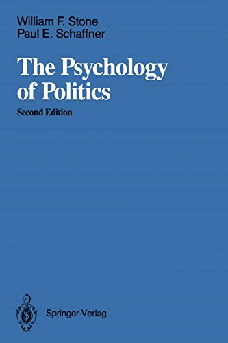 The Psychology of Politics: WILLIAM F. STONE