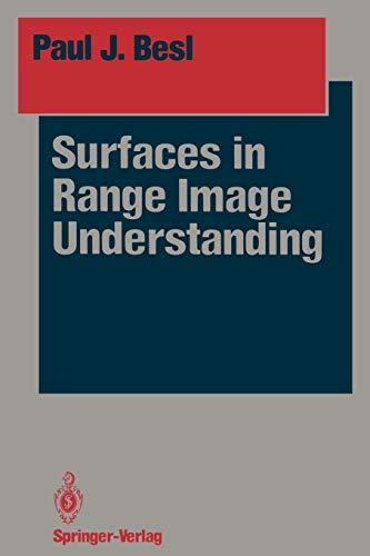 9781461283966: Surfaces in Range Image Understanding (Springer Series in Perception Engineering)