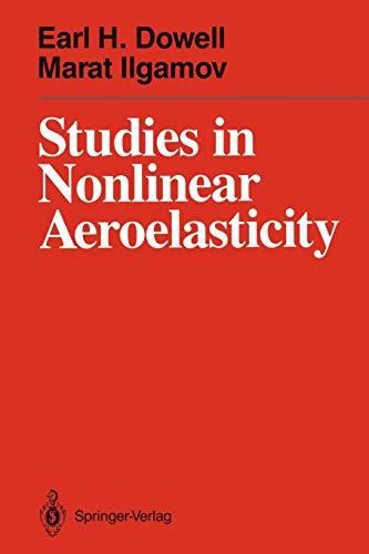 9781461283973: Studies in Nonlinear Aeroelasticity