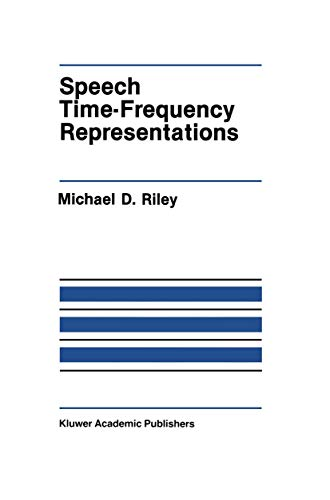 9781461284178: Speech Time-Frequency Representations (The Springer International Series in Engineering and Computer Science)