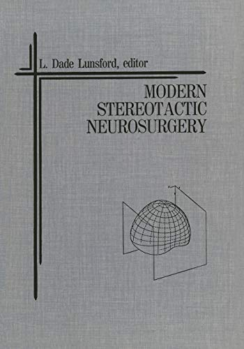 9781461284185: Modern Stereotactic Neurosurgery (Topics in Neurosurgery)