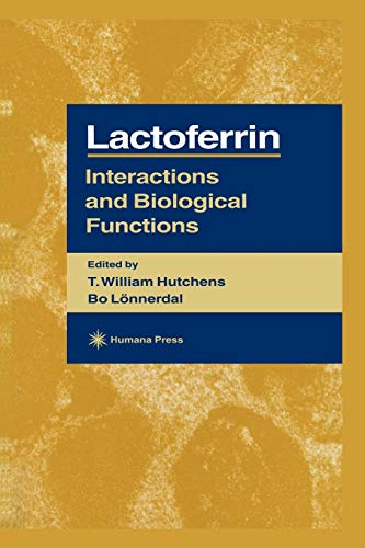 9781461284390: Lactoferrin: Interactions and Biological Functions (Experimental Biology and Medicine)