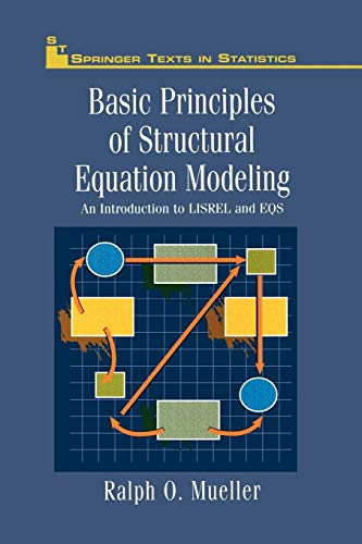 9781461284550: Basic Principles of Structural Equation Modeling: An Introduction to LISREL and EQS (Springer Texts in Statistics)