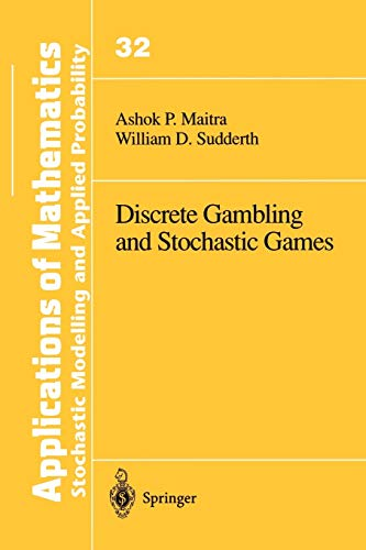 9781461284673: Discrete Gambling and Stochastic Games (Stochastic Modelling and Applied Probability)