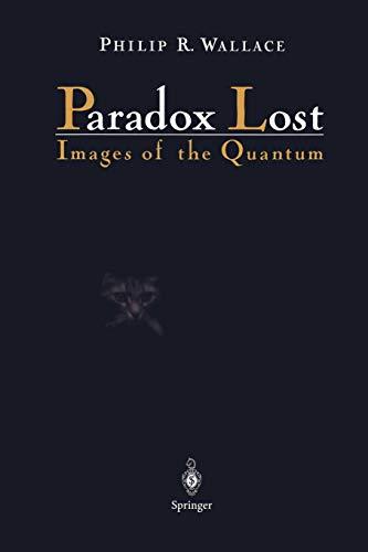 9781461284680: Paradox Lost: Images of the Quantum