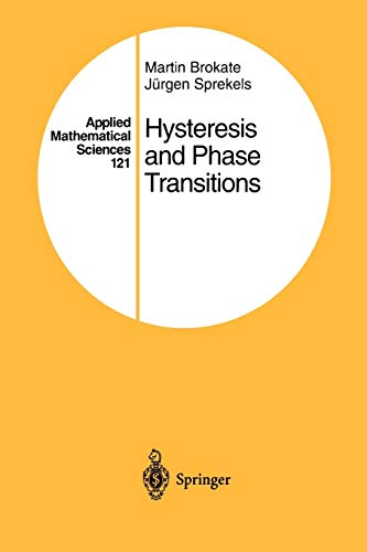 9781461284789: Hysteresis and Phase Transitions (Applied Mathematical Sciences)