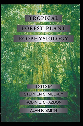 9781461284932: Tropical Forest Plant Ecophysiology