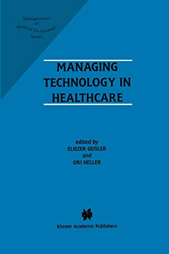 9781461286141: Managing Technology in Healthcare (Management of Medical Technology)