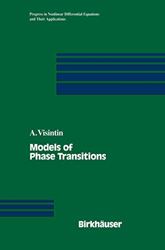 Models of Phase Transitions: Augusto Visintin