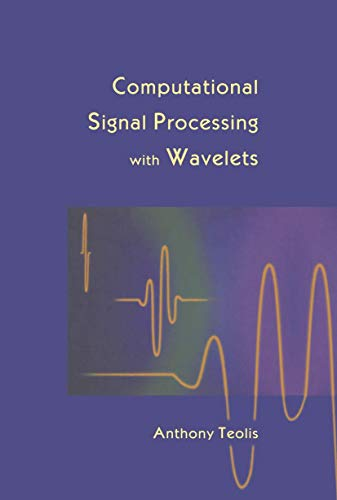9781461286721: Computational Signal Processing with Wavelets (Applied and Numerical Harmonic Analysis)