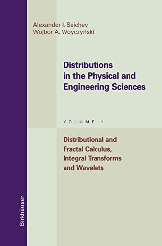 9781461286790: Distributions in the Physical and Engineering Sciences: Distributional and Fractal Calculus, Integral Transforms and Wavelets: 1