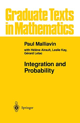 9781461286943: Integration and Probability (Graduate Texts in Mathematics)