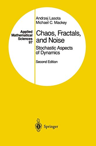 9781461287230: Chaos, Fractals, and Noise: Stochastic Aspects of Dynamics (Applied Mathematical Sciences)